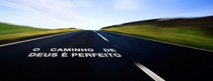 caminho-Deus-é-perfeito-estrada